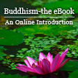 Buddhism, the eBook -- Fourth Edition
