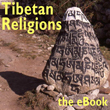 Tibetan Religions: the eBook